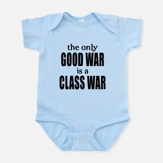The Only Good War is a Class War Infant Bodysuit