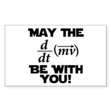 May The Force Be With You Physics Geek Nerd Sticke