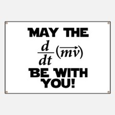 May The Force Be With You Physics Geek Nerd Banner