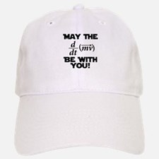 May The Force Be With You Physics Geek Nerd Baseball Baseball Cap