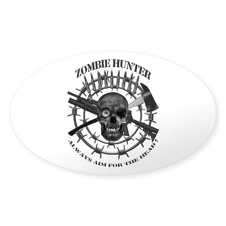 Zombie Hunter always aim for Sticker (Oval 50 pk)