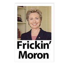 Hillary Frickin Moron Postcards (Package of 8)