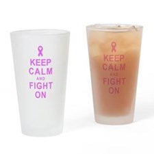 Keep Calm and Fight On Drinking Glass