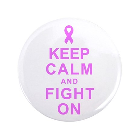 """Keep Calm and Fight On 3.5"""" Button (100 pack)"""