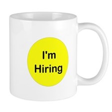 I'm Hiring Mug