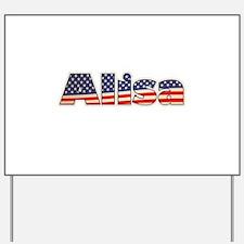 American Alisa Yard Sign
