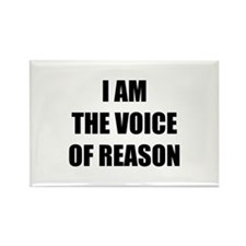 I am the voice of reason Rectangle Magnet