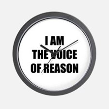 I am the voice of reason Wall Clock