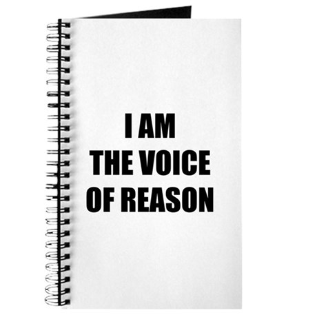 I am the voice of reason Journal