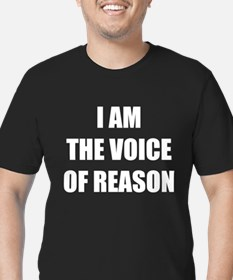 I am the voice of reason T