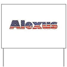 American Alexus Yard Sign