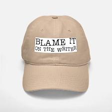 Blame it on the Writer! Baseball Baseball Cap
