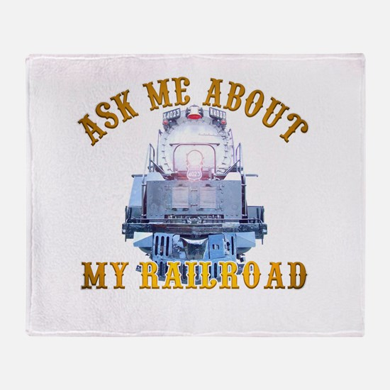 Ask Me About My Railroad Throw Blanket