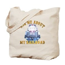 Ask Me About My Railroad Tote Bag