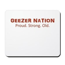 Proud. Strong. Old. Mousepad