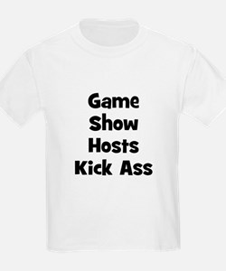 Game Show Hosts Kick Ass Kids T-Shirt