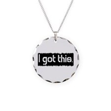 I Got This Necklace