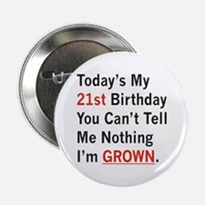 "I'm GROWN! 2.25"" Button"