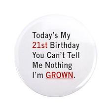 "I'm GROWN! 3.5"" Button"