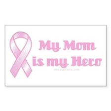 my mom is my hero Rectangle Decal