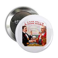 "A Good Cigar Label 2.25"" Button"