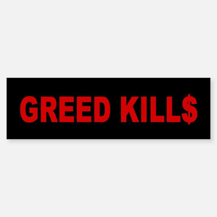 Greed Kills: Sticker (Bumper)