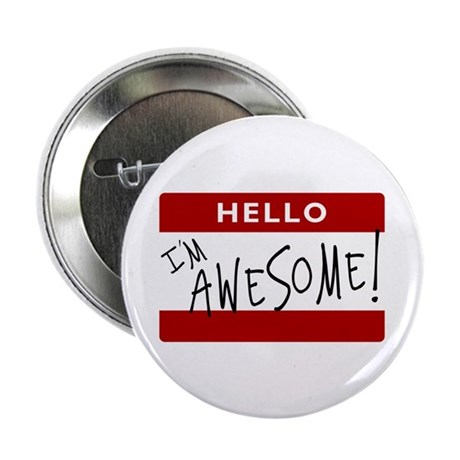 """Hello - I'm Awesome! 2.25"""" Button (10 pack)"""