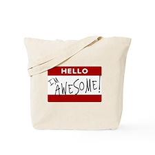 Hello - I'm Awesome! Tote Bag