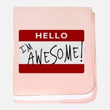 Hello - I'm Awesome! baby blanket