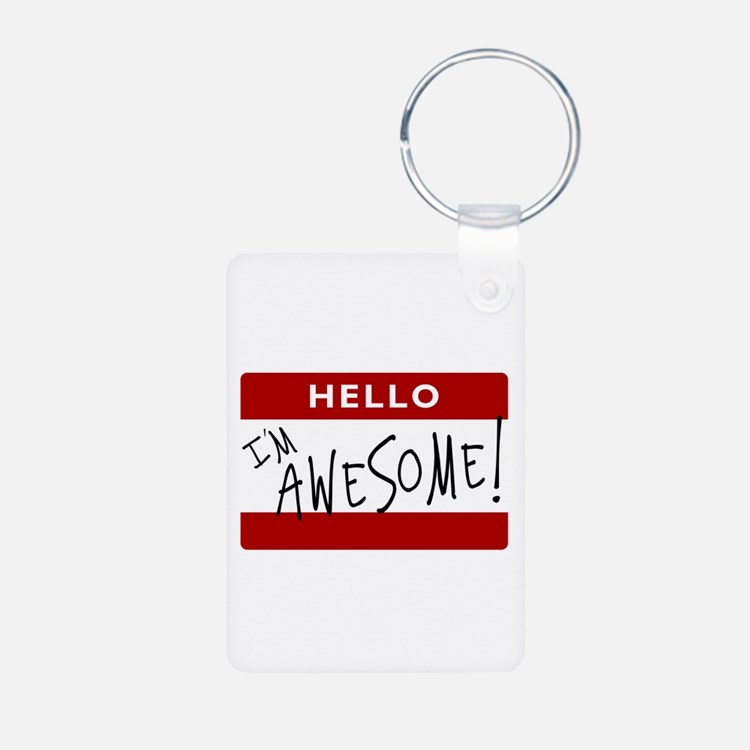 Hello - I'm Awesome! Keychains