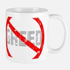 No Greed Mug