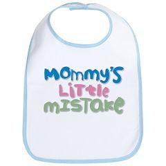 Mommy'S Little Mistake Bib