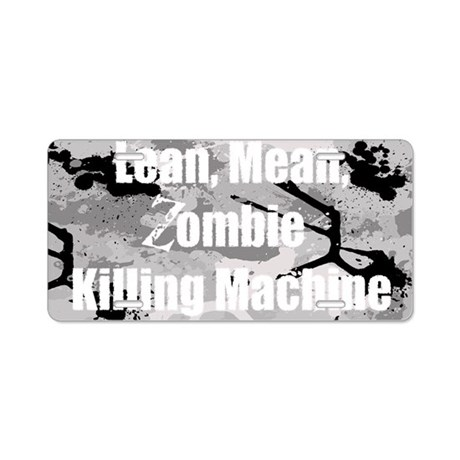 Zombie Killing Machine Aluminum License Plate