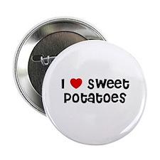 I * Sweet Potatoes Button