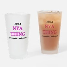 It's a Nya thing, you wouldn&#3 Drinking Glass