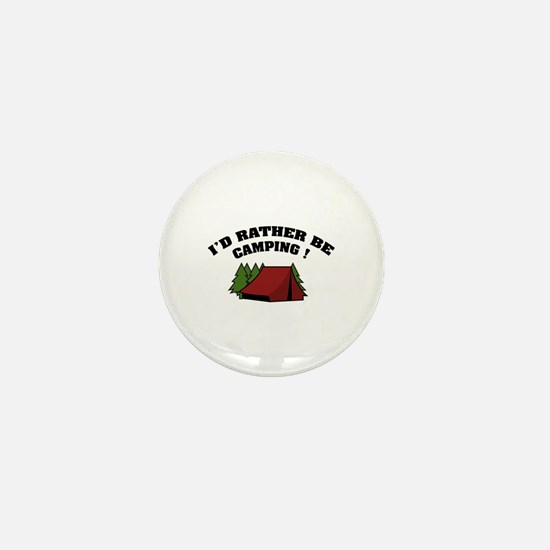 I'd rather be camping! Mini Button