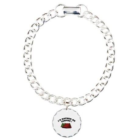 I'd rather be camping! Charm Bracelet, One Charm