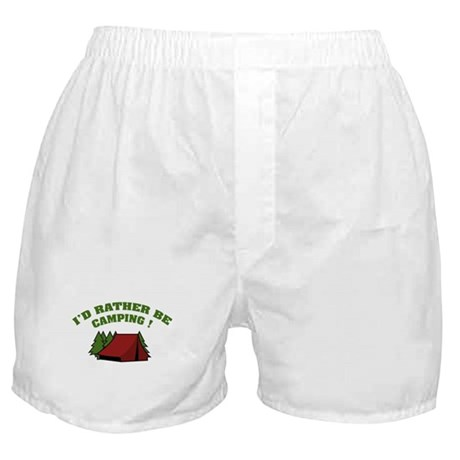 I'd rather be camping! Boxer Shorts