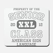 Senior 2012 ASL Honor Society Mousepad