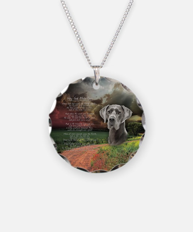 """""""Why God Made Dogs"""" Great Dane Necklace"""