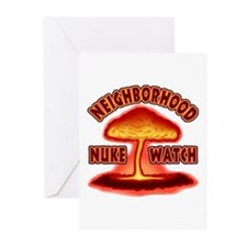 Neighborhood Nuke Watch  Greeting Cards (Package o