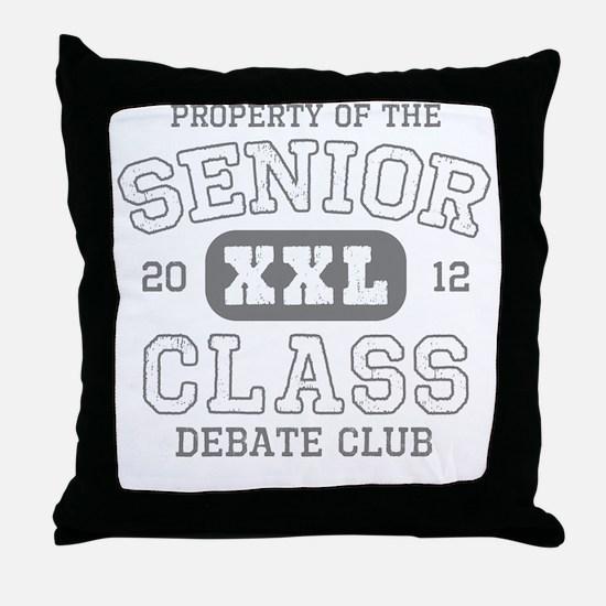 Senior 2012 Debate Club Throw Pillow