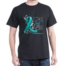 I Wear Teal Wife Ovarian Cancer T-Shirt