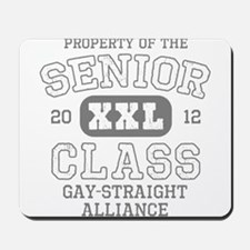 Senior 2012 Gay-Straight Alli Mousepad
