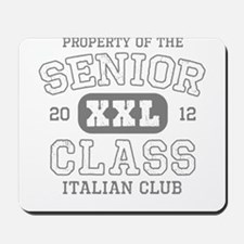 Senior 2012 Italian Club Mousepad