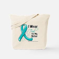 I Wear Teal Sister Ovarian Cancer Tote Bag