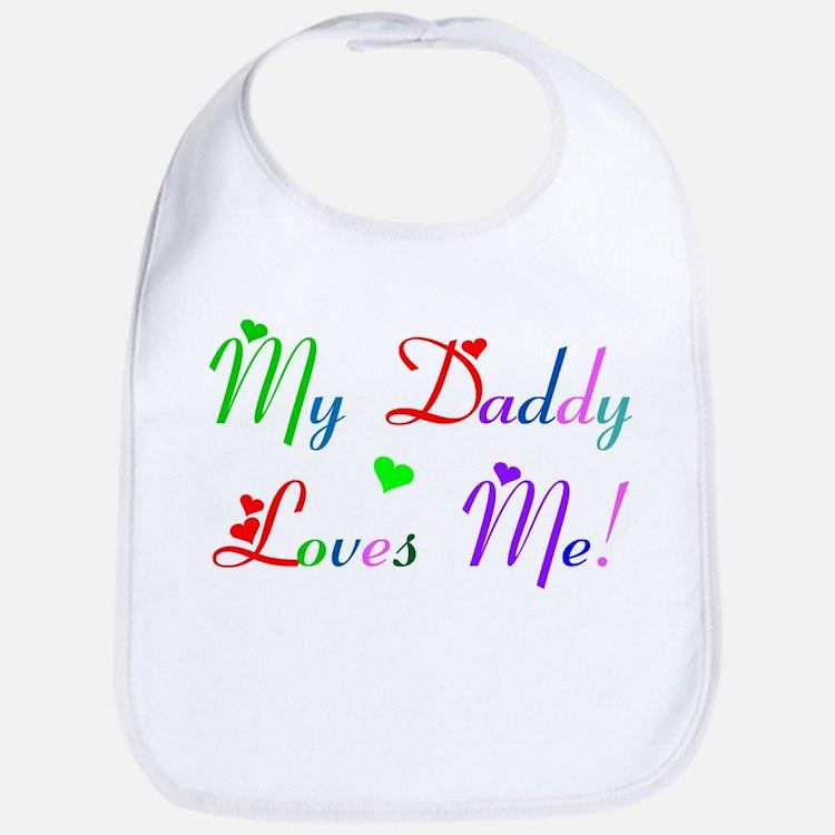 My Daddy Loves Me (des. #2) Bib