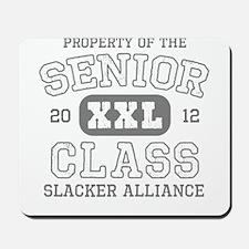 Senior 2012 Slacker Mousepad