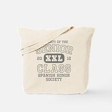 Senior 2012 Spanish Honor Soc Tote Bag