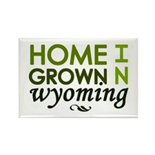 'Home Grown in Wyoming' Rectangle Magnet